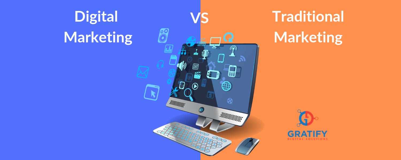 Digital Marketing Versus Traditional Marketing